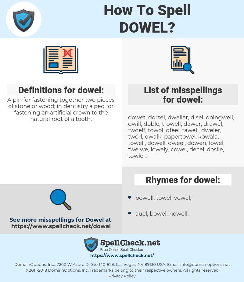 dowel, spellcheck dowel, how to spell dowel, how do you spell dowel, correct spelling for dowel