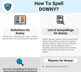 downy, spellcheck downy, how to spell downy, how do you spell downy, correct spelling for downy