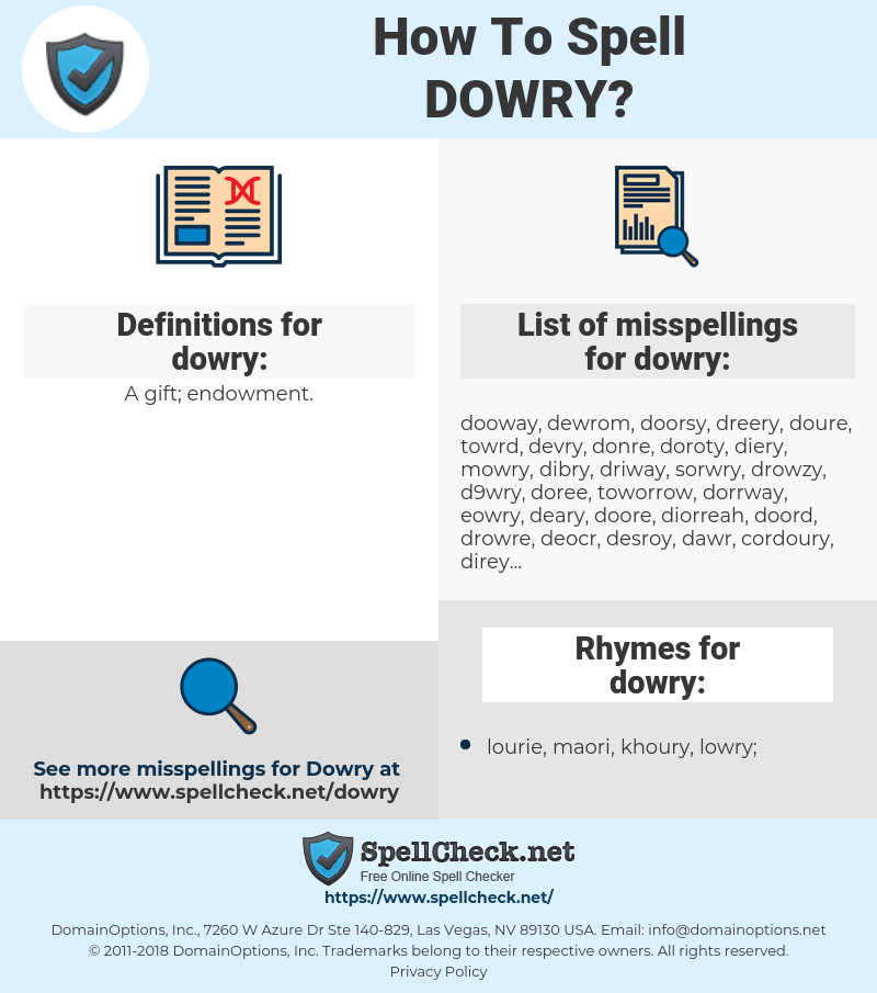dowry, spellcheck dowry, how to spell dowry, how do you spell dowry, correct spelling for dowry