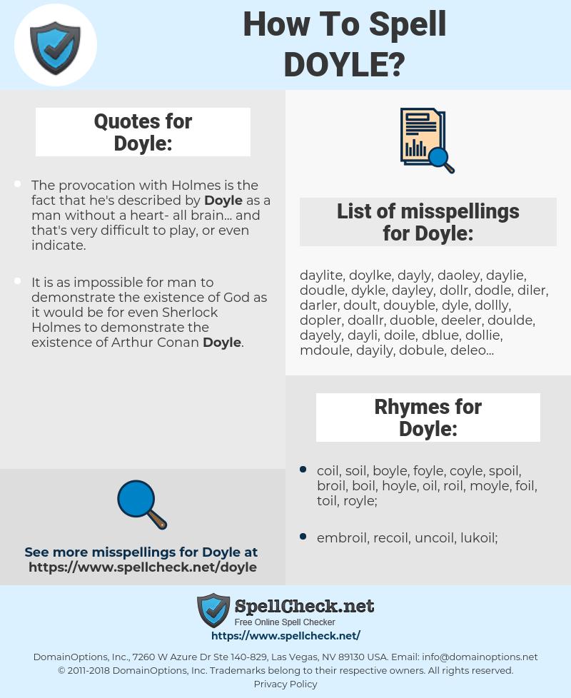 Doyle, spellcheck Doyle, how to spell Doyle, how do you spell Doyle, correct spelling for Doyle