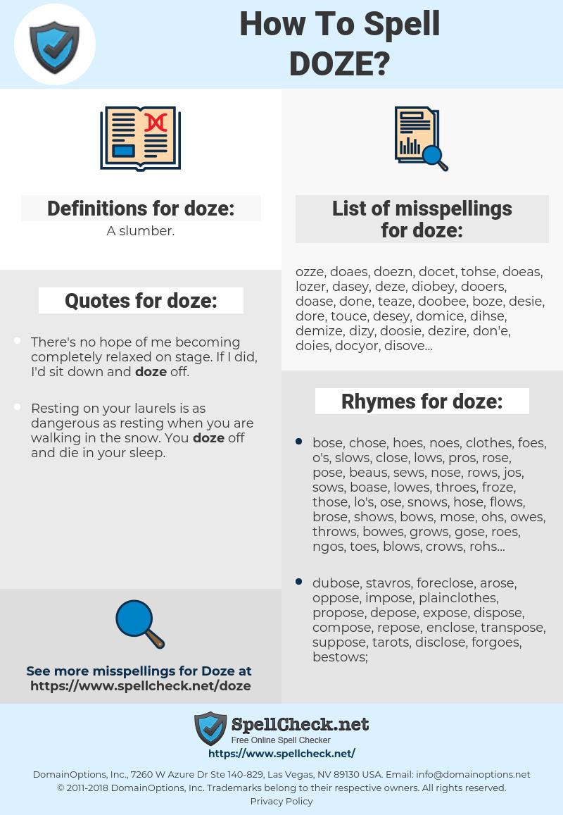 doze, spellcheck doze, how to spell doze, how do you spell doze, correct spelling for doze