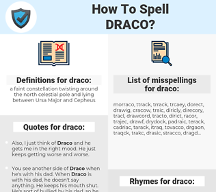 draco, spellcheck draco, how to spell draco, how do you spell draco, correct spelling for draco
