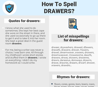 drawers, spellcheck drawers, how to spell drawers, how do you spell drawers, correct spelling for drawers