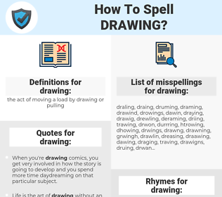 drawing, spellcheck drawing, how to spell drawing, how do you spell drawing, correct spelling for drawing