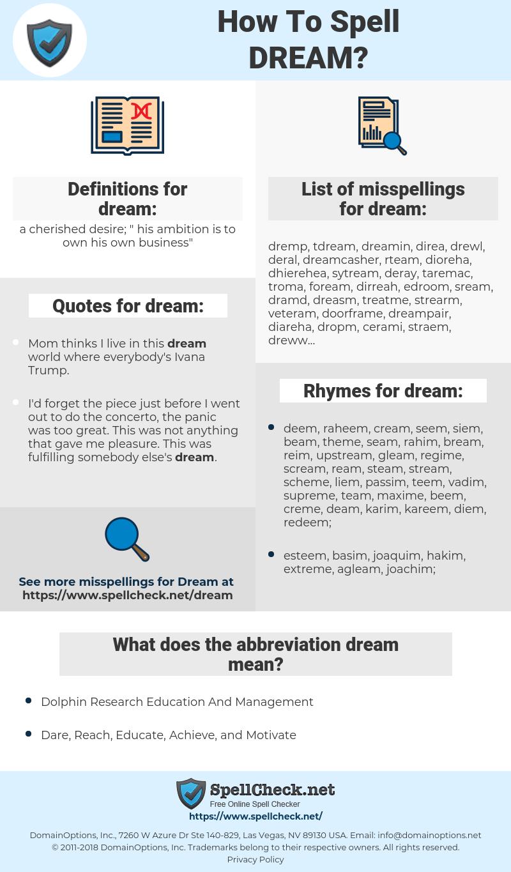 dream, spellcheck dream, how to spell dream, how do you spell dream, correct spelling for dream