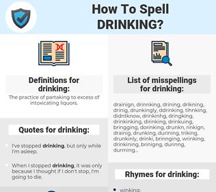 drinking, spellcheck drinking, how to spell drinking, how do you spell drinking, correct spelling for drinking