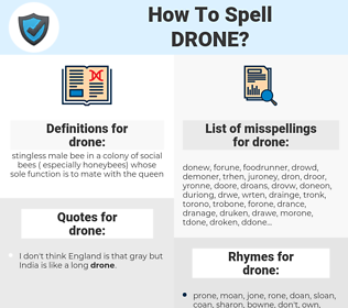 drone, spellcheck drone, how to spell drone, how do you spell drone, correct spelling for drone