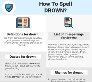 drown, spellcheck drown, how to spell drown, how do you spell drown, correct spelling for drown