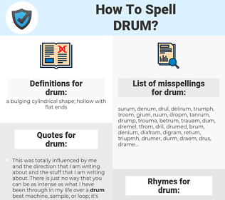 drum, spellcheck drum, how to spell drum, how do you spell drum, correct spelling for drum