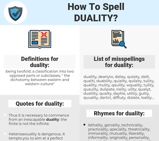 duality, spellcheck duality, how to spell duality, how do you spell duality, correct spelling for duality