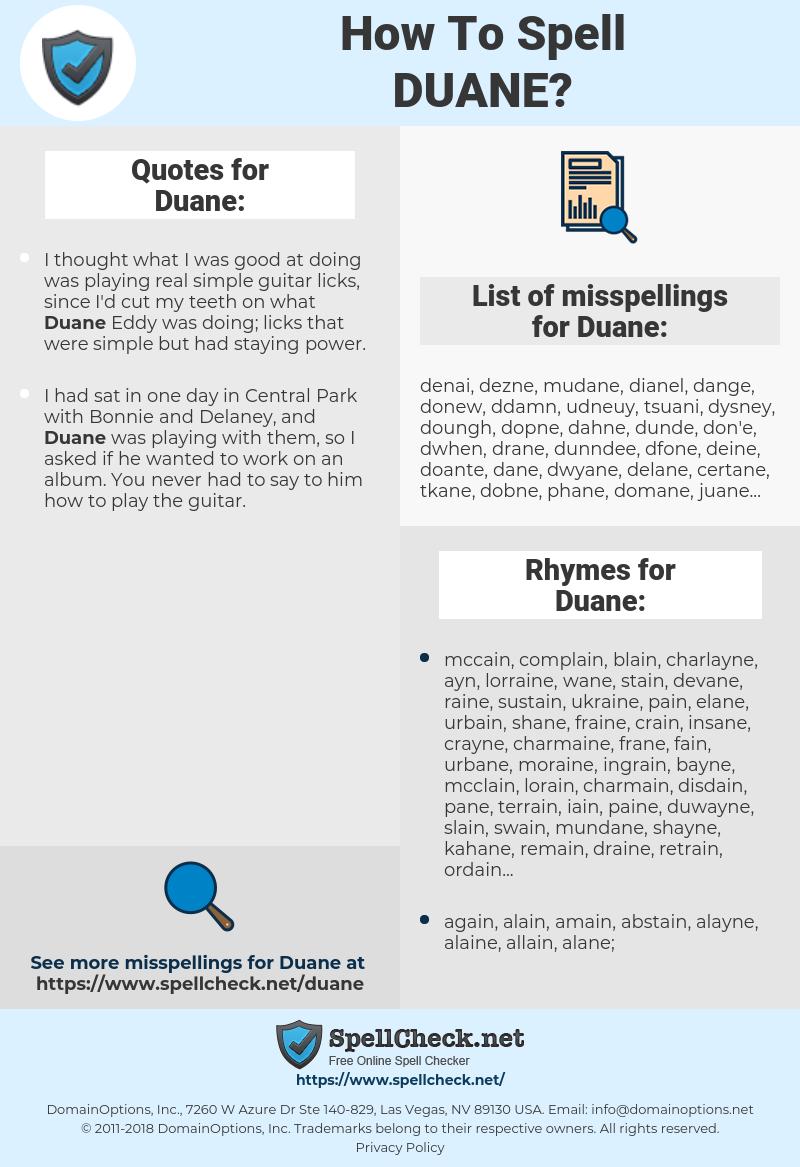 Duane, spellcheck Duane, how to spell Duane, how do you spell Duane, correct spelling for Duane