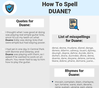 Duane, spellcheck Duane, how to spell Duane, how do you spell Duane, correct spelling for Duane