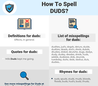 duds, spellcheck duds, how to spell duds, how do you spell duds, correct spelling for duds