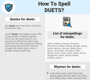 duets, spellcheck duets, how to spell duets, how do you spell duets, correct spelling for duets