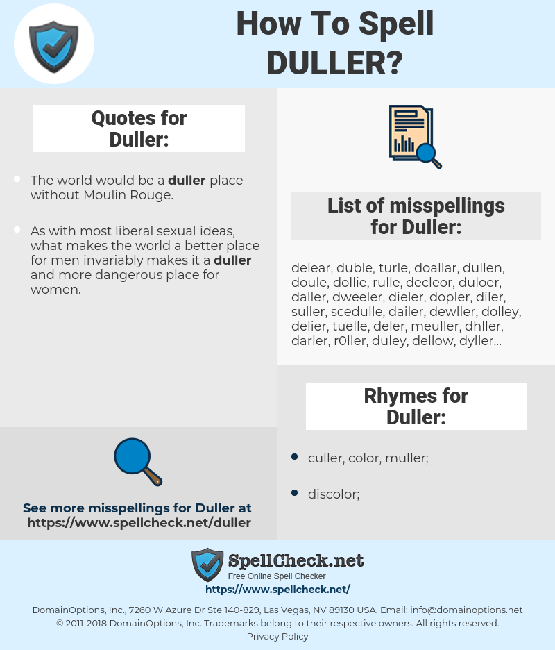 Duller, spellcheck Duller, how to spell Duller, how do you spell Duller, correct spelling for Duller