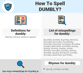 dumbly, spellcheck dumbly, how to spell dumbly, how do you spell dumbly, correct spelling for dumbly