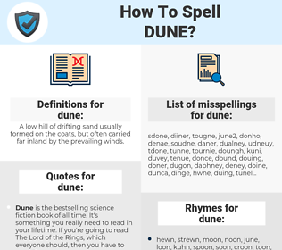 dune, spellcheck dune, how to spell dune, how do you spell dune, correct spelling for dune