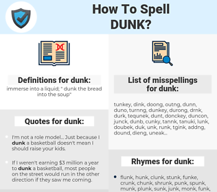 dunk, spellcheck dunk, how to spell dunk, how do you spell dunk, correct spelling for dunk