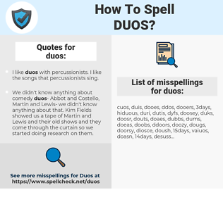 duos, spellcheck duos, how to spell duos, how do you spell duos, correct spelling for duos