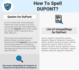 DuPont, spellcheck DuPont, how to spell DuPont, how do you spell DuPont, correct spelling for DuPont