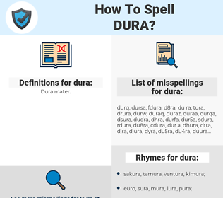 dura, spellcheck dura, how to spell dura, how do you spell dura, correct spelling for dura