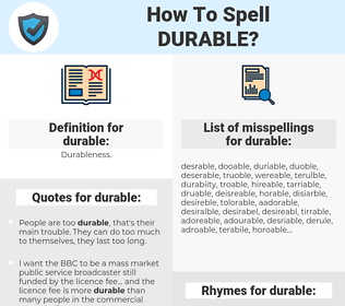durable, spellcheck durable, how to spell durable, how do you spell durable, correct spelling for durable