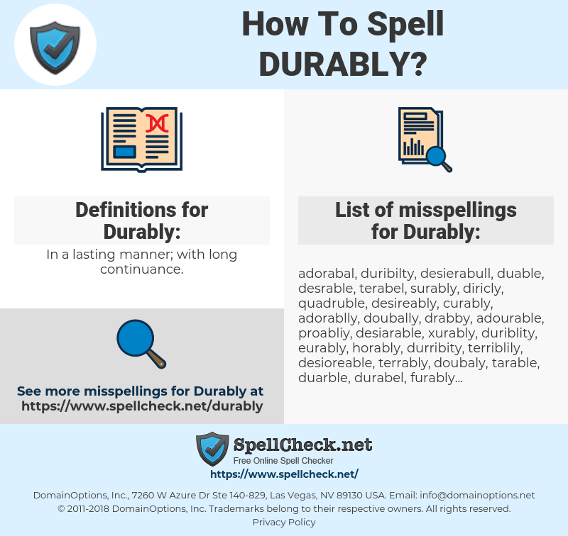 Durably, spellcheck Durably, how to spell Durably, how do you spell Durably, correct spelling for Durably