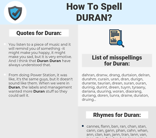 Duran, spellcheck Duran, how to spell Duran, how do you spell Duran, correct spelling for Duran