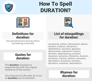 duration, spellcheck duration, how to spell duration, how do you spell duration, correct spelling for duration