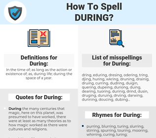 During, spellcheck During, how to spell During, how do you spell During, correct spelling for During
