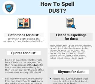 dust, spellcheck dust, how to spell dust, how do you spell dust, correct spelling for dust