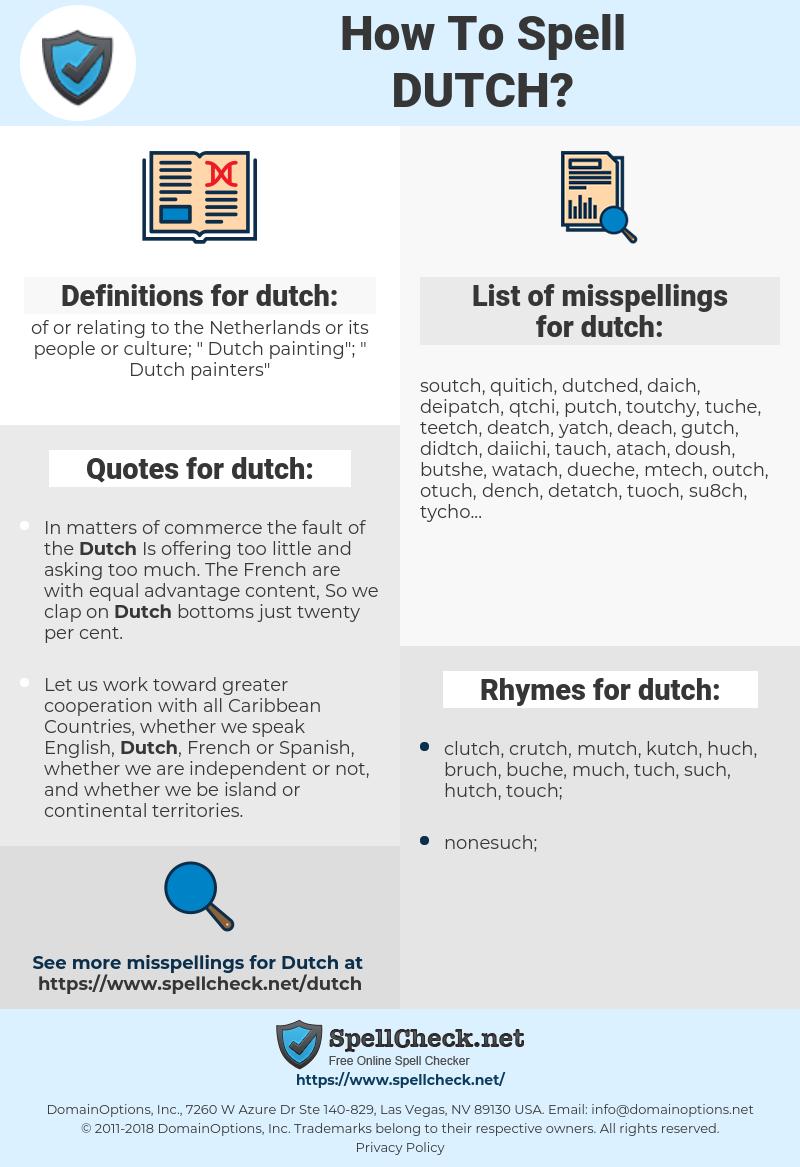 dutch, spellcheck dutch, how to spell dutch, how do you spell dutch, correct spelling for dutch