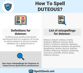 duteous, spellcheck duteous, how to spell duteous, how do you spell duteous, correct spelling for duteous
