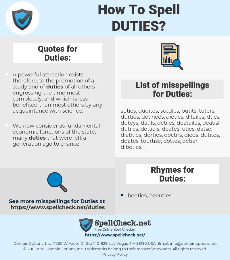 Duties, spellcheck Duties, how to spell Duties, how do you spell Duties, correct spelling for Duties