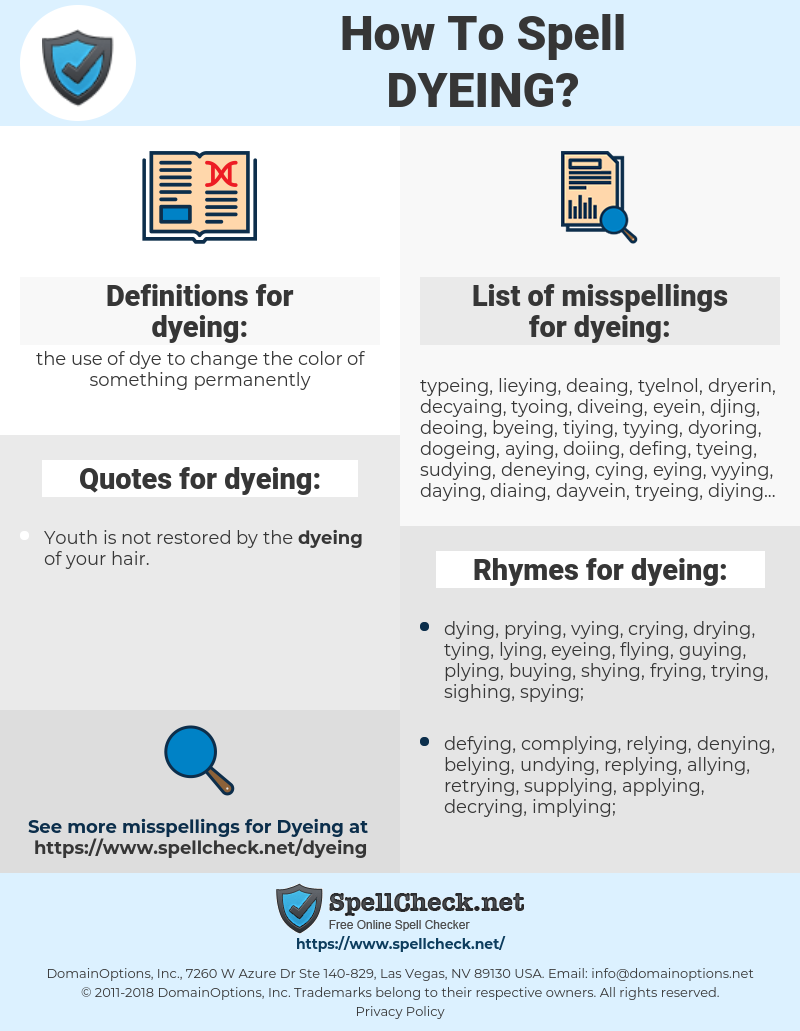 dyeing, spellcheck dyeing, how to spell dyeing, how do you spell dyeing, correct spelling for dyeing