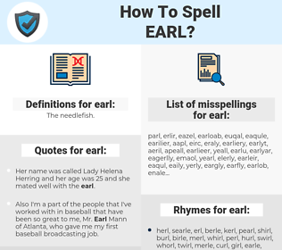earl, spellcheck earl, how to spell earl, how do you spell earl, correct spelling for earl