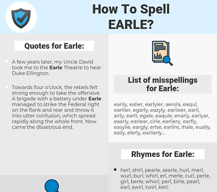 Earle, spellcheck Earle, how to spell Earle, how do you spell Earle, correct spelling for Earle