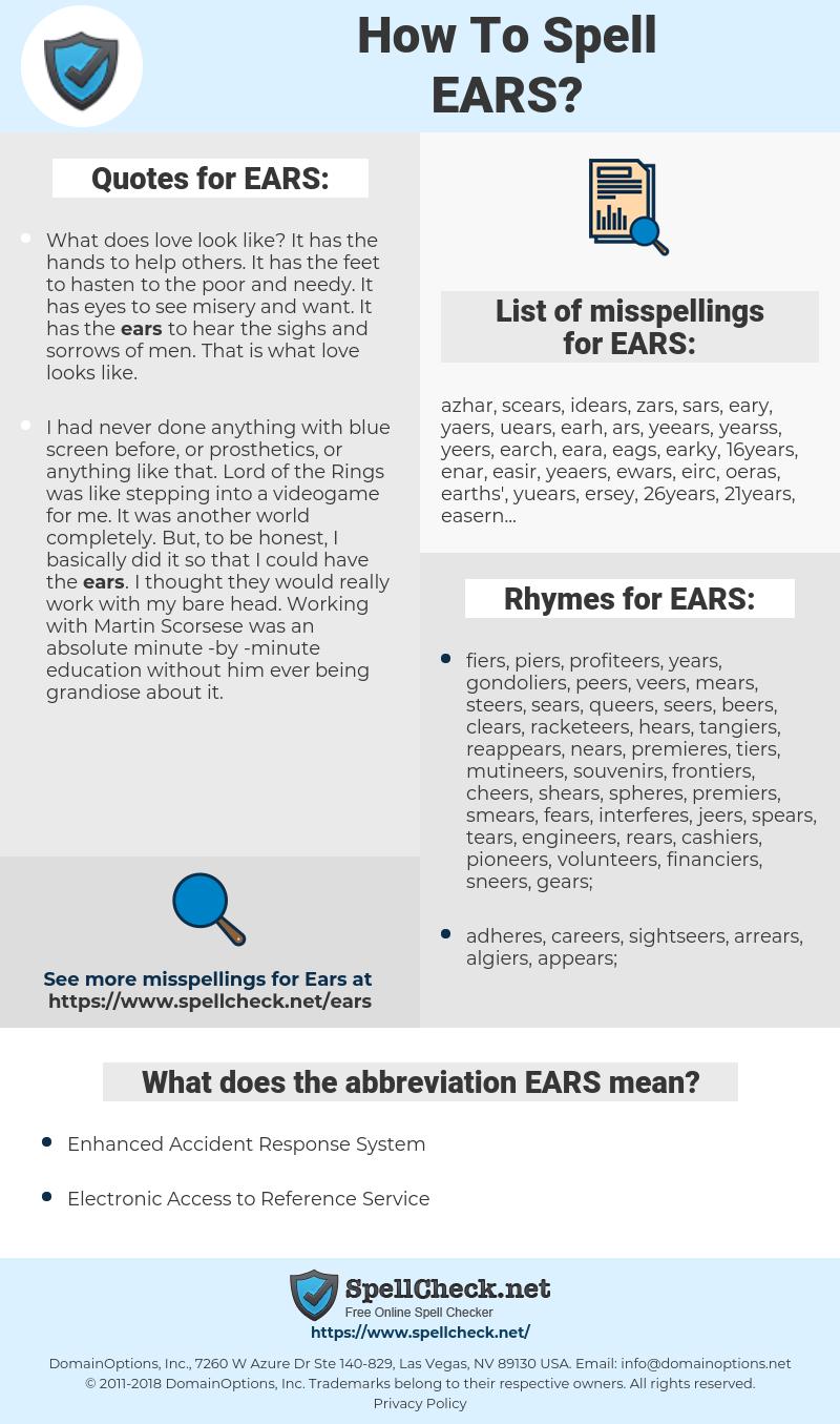 EARS, spellcheck EARS, how to spell EARS, how do you spell EARS, correct spelling for EARS