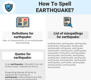 earthquake, spellcheck earthquake, how to spell earthquake, how do you spell earthquake, correct spelling for earthquake