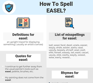 easel, spellcheck easel, how to spell easel, how do you spell easel, correct spelling for easel