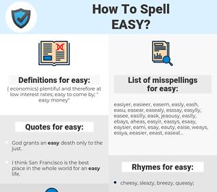 easy, spellcheck easy, how to spell easy, how do you spell easy, correct spelling for easy