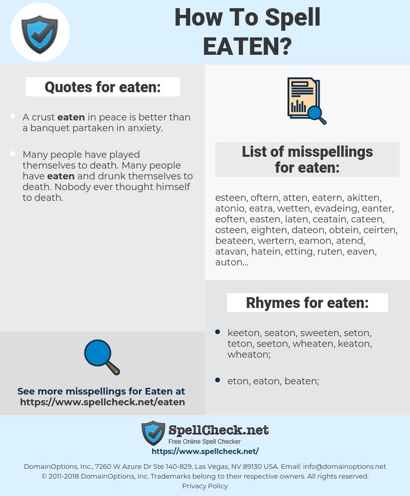 eaten, spellcheck eaten, how to spell eaten, how do you spell eaten, correct spelling for eaten