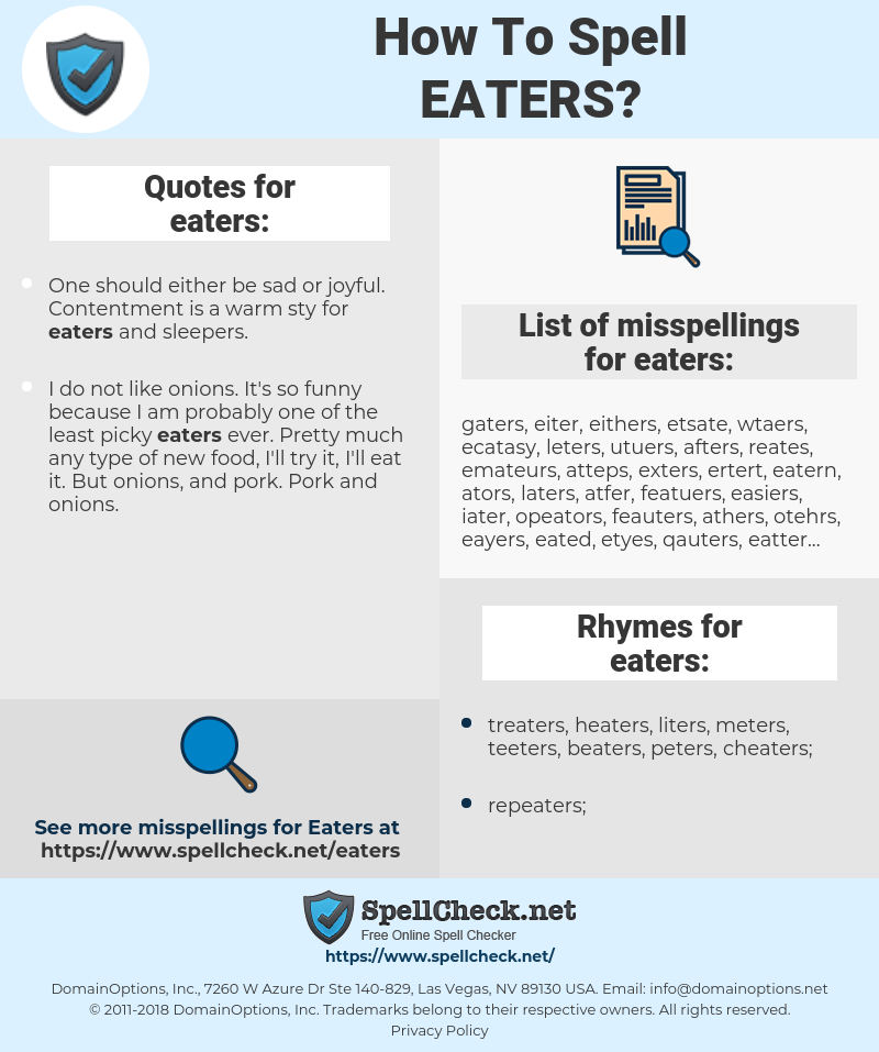 eaters, spellcheck eaters, how to spell eaters, how do you spell eaters, correct spelling for eaters