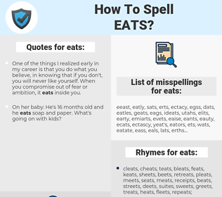 eats, spellcheck eats, how to spell eats, how do you spell eats, correct spelling for eats