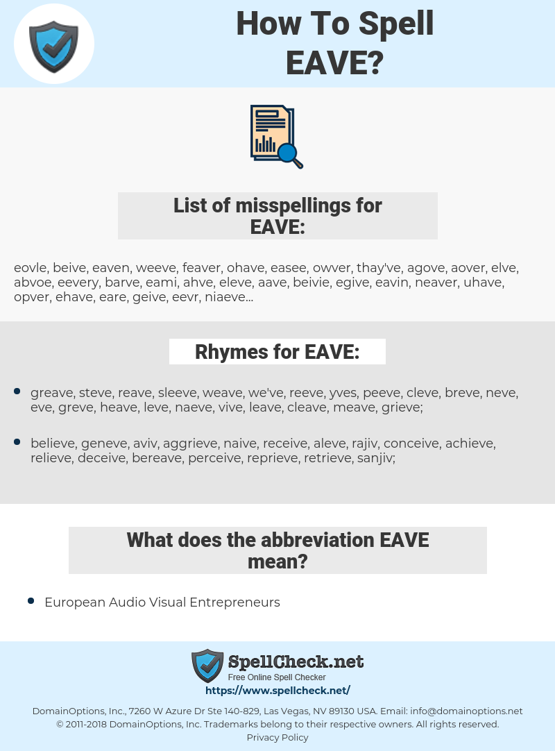 EAVE, spellcheck EAVE, how to spell EAVE, how do you spell EAVE, correct spelling for EAVE