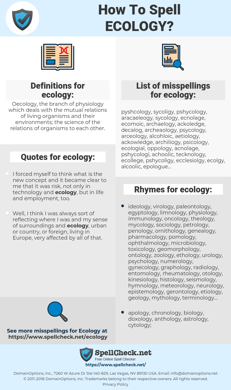 ecology, spellcheck ecology, how to spell ecology, how do you spell ecology, correct spelling for ecology
