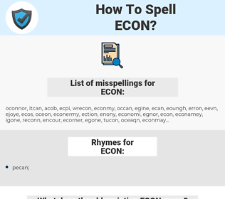 ECON, spellcheck ECON, how to spell ECON, how do you spell ECON, correct spelling for ECON