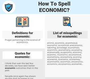 economic, spellcheck economic, how to spell economic, how do you spell economic, correct spelling for economic