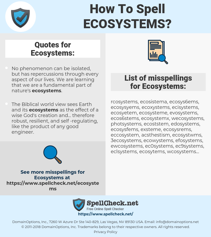 Ecosystems, spellcheck Ecosystems, how to spell Ecosystems, how do you spell Ecosystems, correct spelling for Ecosystems