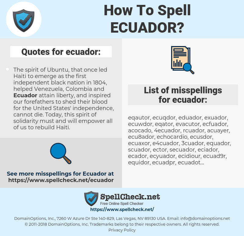 ecuador, spellcheck ecuador, how to spell ecuador, how do you spell ecuador, correct spelling for ecuador